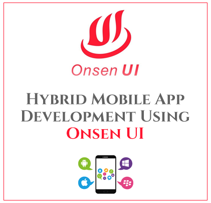 Hybrid mobile app development using Onsen UI