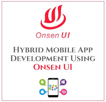 Hybrid mobile app development using Onsen UI