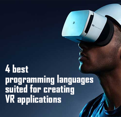 4 best programming languages suited for creating VR applications